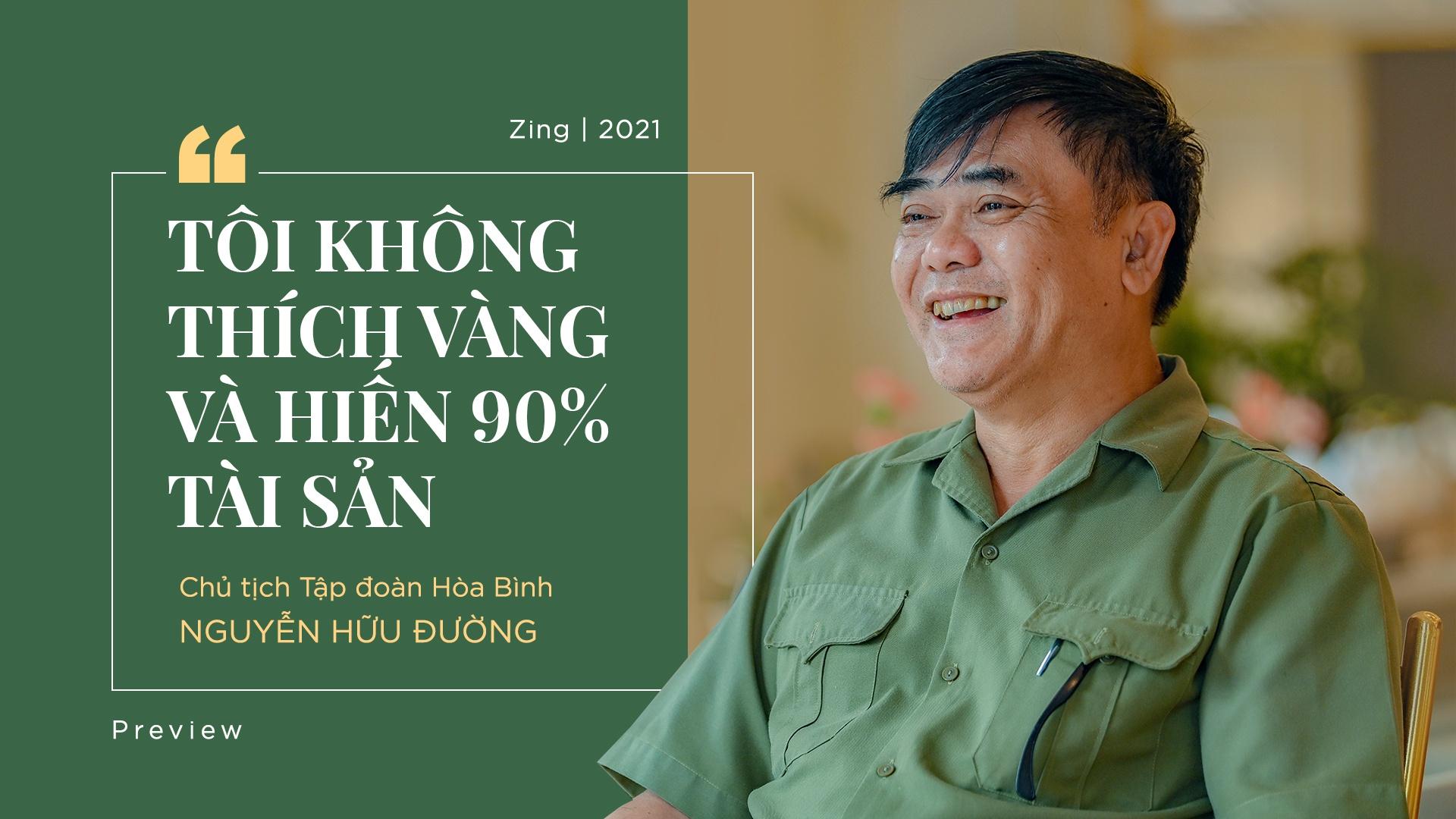 Chủ tịch Tập đoàn Hòa Bình: Không thích vàng và sẽ hiến 90% tài sản - Ảnh 1