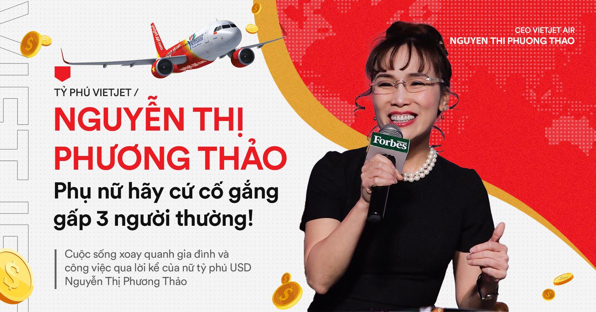 Tỷ phú Vietjet Nguyễn Thị Phương Thảo: Phụ nữ hãy cứ cố gắng gấp 3 người thường! - Ảnh 1