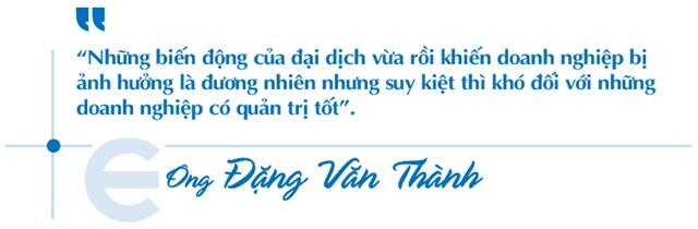"""Ông Đặng Văn Thành: """"Với tôi, chỉ có làm tốt hay không tốt"""" - Ảnh 2"""
