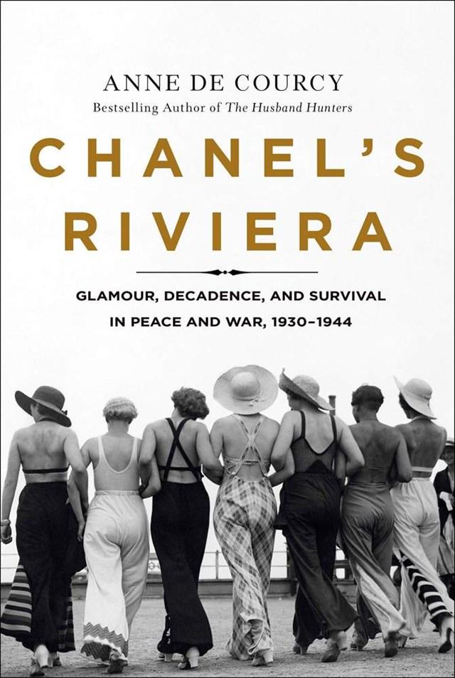 Chanel's Riviera của tác giảAnne de Courcy